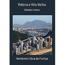 Vitória E Vila Velha (Portuguese Edition)