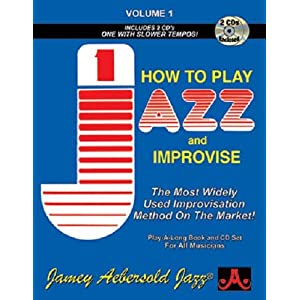 Volume 1 - How To Play Jazz & Improvise (Paperback)