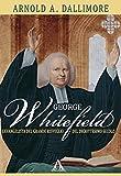 Scarica Libro George Whitefield L evangelista del Grande Risveglio del diciottesimo secolo Biografie (PDF,EPUB,MOBI) Online Italiano Gratis