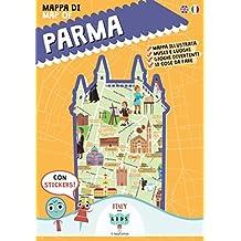 Mappa di Parma illustrata. Con adesivi. Ediz. bilingue