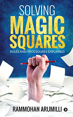 Solving Magic Squares: Rules and Procedures Explained