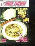 Telecharger Livres GUIDE CUISINE N 135 JANVIER 1989 SOMMAIRE LES BONNES SOUPES MAISON MENU MINI PRIX UN GOUTS VENU D AILLEURS MENU VEGETARIEN MENU COPAINS MENU DU CHEF (PDF,EPUB,MOBI) gratuits en Francaise