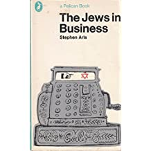 The Jews in Business (Pelican)