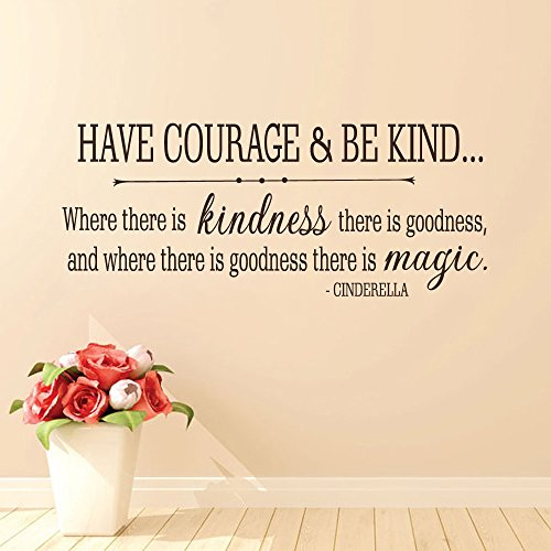 cinderella-quote-have-courage-and-be-kind-vinyl-wall-decal-girls-room-baby-nursery-wall-decal-sticke