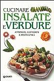 Scarica Libro Cucinare insalate e verdure (PDF,EPUB,MOBI) Online Italiano Gratis