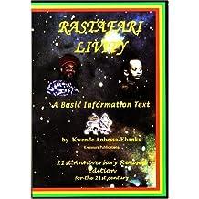 Rastafari Livity: A Basic Information Text