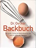 Dr. Oetker - BACKBUCH (Der große , farbige Rezeptbildband!)
