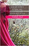 Desiderio d'amore: ANNESLEY VOL.2