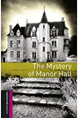 Oxford Bookworms Library: Starter Level:: The Mystery of Manor Hall audio pack Paperback