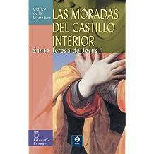 Las Moradas Del Castillo Interior (Clasicos de la Literatura (Edimat Libros))