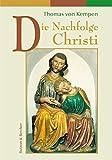 Nachfolge Christi: Vier Bücher (2007-07-01)