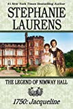 THE LEGEND OF NIMWAY HALL: 1750 - JACQUELINE
