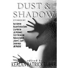 Dust & Shadow (English Edition)