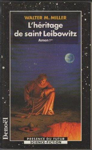 L'héritage de saint Leibowitz, Amen 1er : Amen 1er