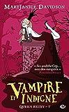 Queen Betsy, Tome 7 - Vampire et Indigne