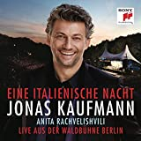 Eine Italienische Nacht - Live aus der Waldbühne Berlin - Jonas Kaufmann