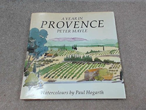 A Year in Provence by Peter Mayle (1992-10-01)