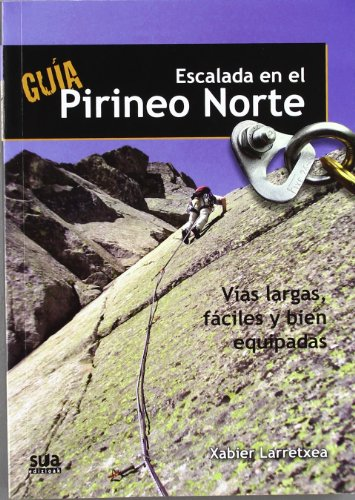 Escalada en el Pirineo norte por Xabier Larretxea Izagirre