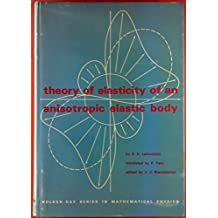 Theory of Elasticity of an Anisotropic Elastic Body