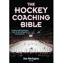 The Hockey Coaching Bible (The Coaching Bible) (English Edition)