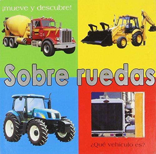 Sobre ruedas (MUEVE Y DESCUBRE) por VARIOS AUTORES