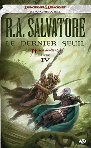 Neverwinter, Tome 4: Le Dernier Seuil