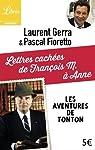 Lettres cachées de François M. à Anne : Les aventures de Tonton par Gerra