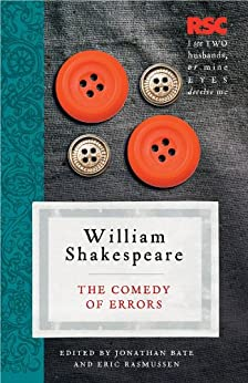 The Comedy of Errors (The RSC Shakespeare) by [Shakespeare, William, Rasmussen, Eric, Bate, Pro]