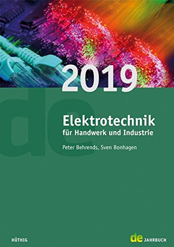 Jahrbuch für das Elektrohandwerk / Elektrotechnik für Handwerk und Industrie 2019 (de-Jahrbuch)