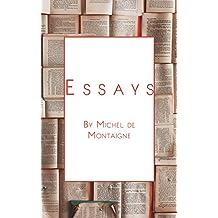 Michel de Montaigne - The Complete Essays (Annotated) (English Edition)