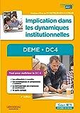 DEME - DC4. Implication dans les dynamiques institutionnelles - Diplôme d'État de Moniteur-éducateur - Itinéraires Pro