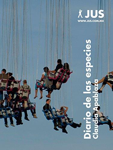 Diario de las especies (Narrativa contemporánea) por Claudia Apablaza