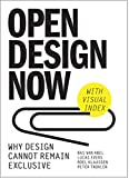 Open Design Now: Why Design Cannot Remain Exclusive (Bis)