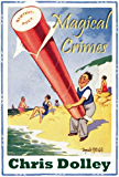 Magical Crimes: Twenty-Four Inches From Tulsa