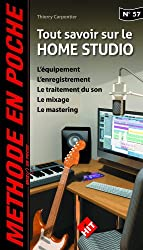 Music en poche n°57 : Tout savoir sur le home studio