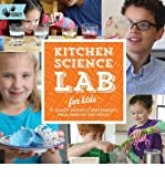 ({KITCHEN SCIENCE LAB FOR KIDS: 52 FAMILY FRIENDLY EXPERIMENTS FROM AROUND THE HOUSE}) [{ By (author) Liz Lee Heinecke }] on [September, 2014]