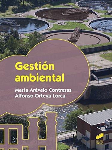 Descargar Libro Gestión ambiental (Seguridad y medio ambiente) de Marta/Ortega Lorca, Alfonso Arévalo Contreras