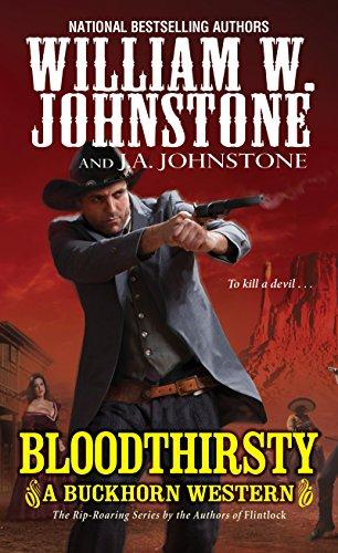 Bloodthirsty (A Buckhorn Western Book 3) (English Edition)