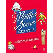 Mother Goose Jazz Chants: Student Book by Carolyn Graham (1994-05-26)