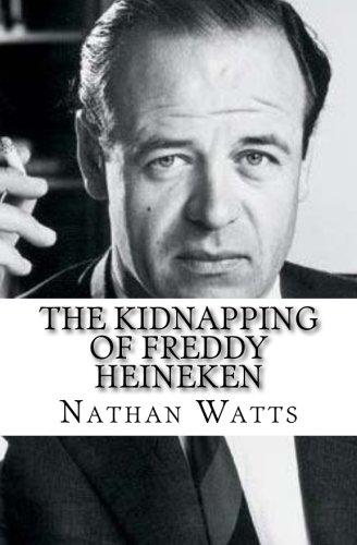 the-kidnapping-of-freddy-heineken