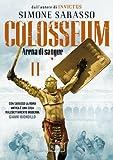Colosseum #2: Arena di Sangue