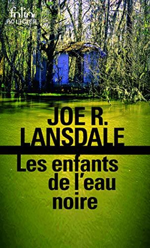 Les enfants de l'eau noire par Joe R. Lansdale