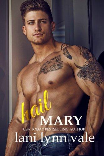 Hail Mary: Volume 6 (The Hail Raisers)