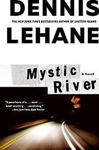 Mystic River par Dennis Lehane