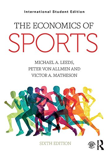 The Economics of Sports: International Student Edition