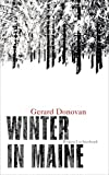 Winter in Maine: Roman von Gerard Donovan