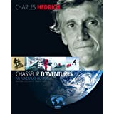 Charles Hedrich, chasseur d'aventures