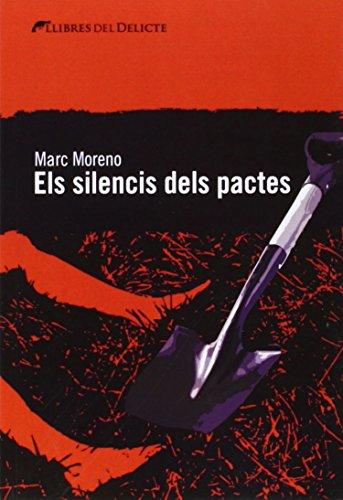 Els silencis dels pactes (Llibres del Delicte)