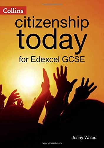 Collins Citizenship Today – Edexcel GCSE Citizenship Student's Book 4th edition por Jenny Wales