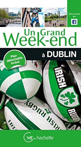 Un Grand Week-End à Dublin par Collectif
